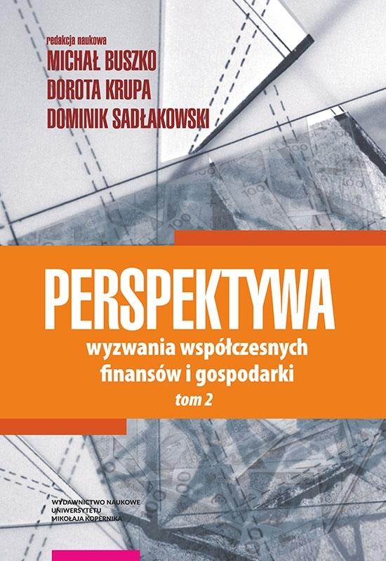 Perspektywa. Wyzwania współczesnych finansów i gospodarki